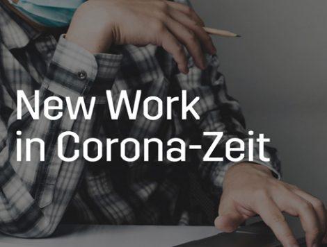 New Work in Corona-Zeit